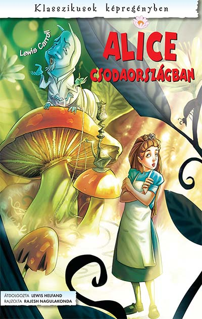 Klasszikusok képregényben - Alice csodaországban